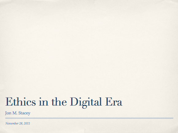 Ethics in the Digital Era